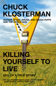 killing yourself to live_klosterman_cover